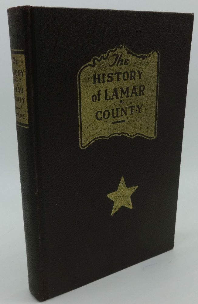 THE HISTORY OF LAMAR COUNTY. A. W. Neville.