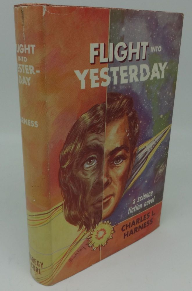 FLIGHT INTO YESTERDAY. Charles L. Harness.