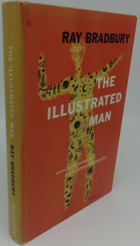 THE ILLUSTRATED MAN (SIGNED WITH DRAWING). Ray Bradbury.