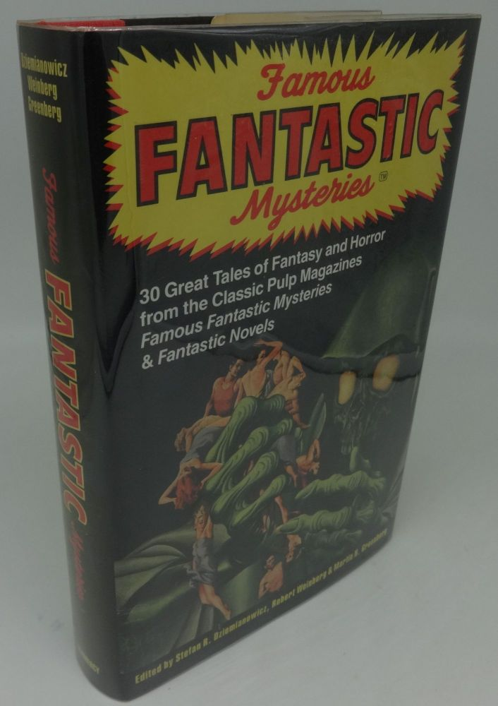 FAMOUS FANTASTIC MYSTERIES (SIGNED BY ALL THREE EDITORS.). Robert Weinberg Stefan R. Dziemianowicz, Martin H. Greenberg.