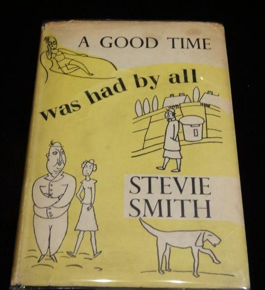 A GOOD TIME WAS HAD BY ALL. Stevie Smith.