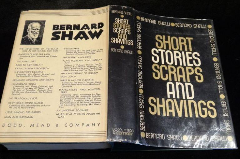 SHORT STORIES SCRAPS AND SHAVINGS. Bernard Shaw.