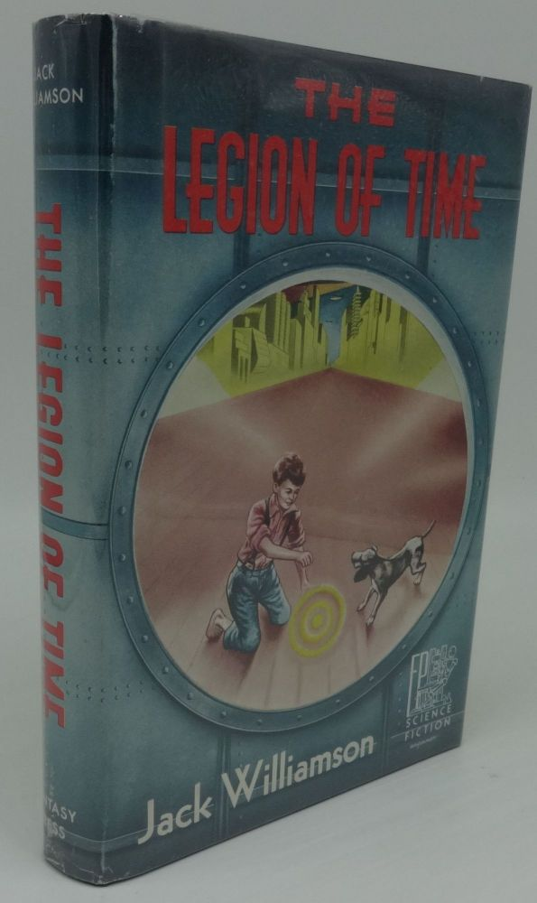 THE LEGION OF TIME (SIGNED BOOKPLATE). Jack Williamson.