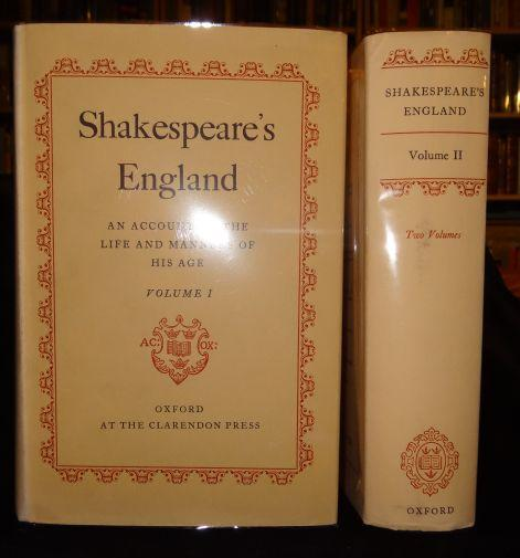 SHAKESPEARE'S ENGLAND: An Account of the Life and Manners of His Age (Two Volumes)
