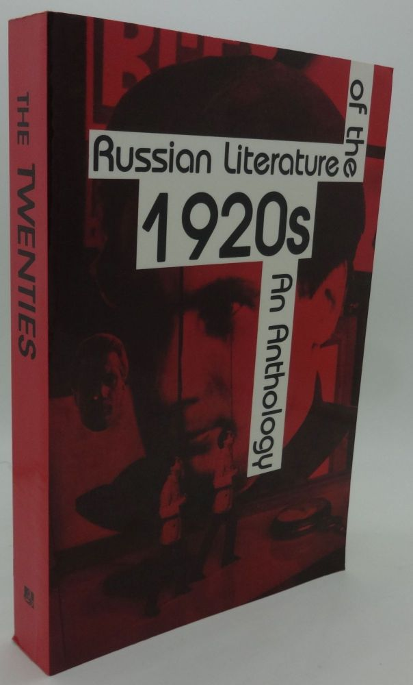 RUSSIAN LITERATURE OF THE 1920'S An Anthology