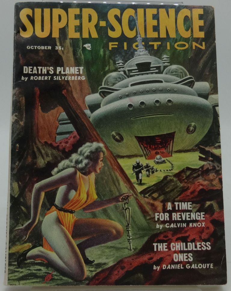 SUPER-SCIENCE FICTION October, 1957. Robert Silverberg, Calvin Know, Daniel Galouye.