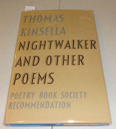 NIGHTWALKER AND OTHER POEMS. Thomas Kinsella.
