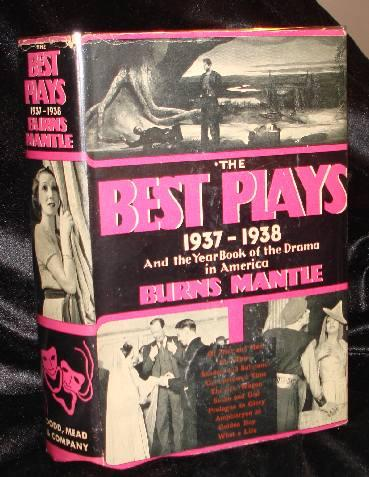 THE BEST PLAYS OF 1937 -38. Burns Mantle.