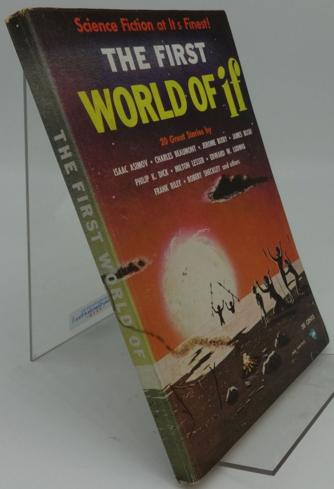 THE FIRST WORLD OF IF 1957. Asimov, Beaumont, P K. Dick, Lesser.