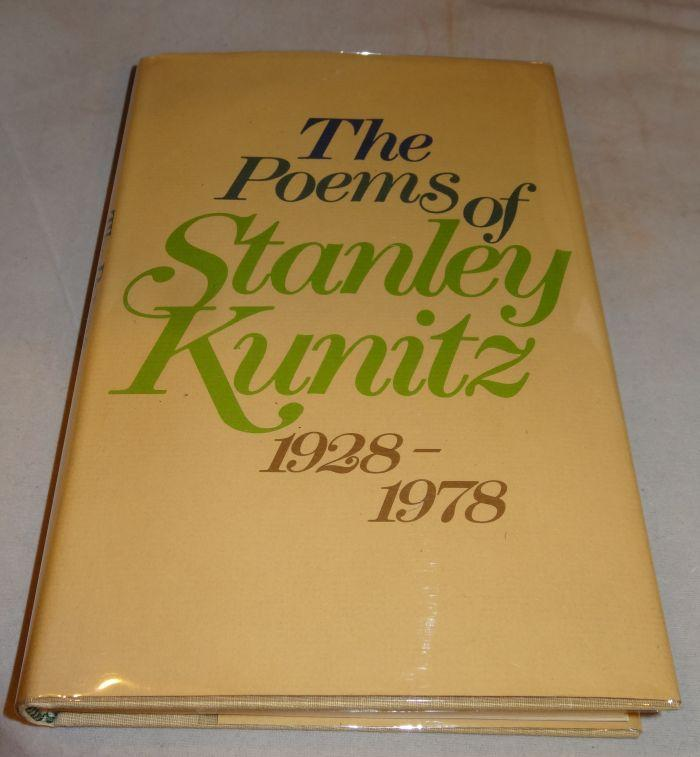 THE POEMS OF STANLEY KUNITZ. Stanley Kunitz.