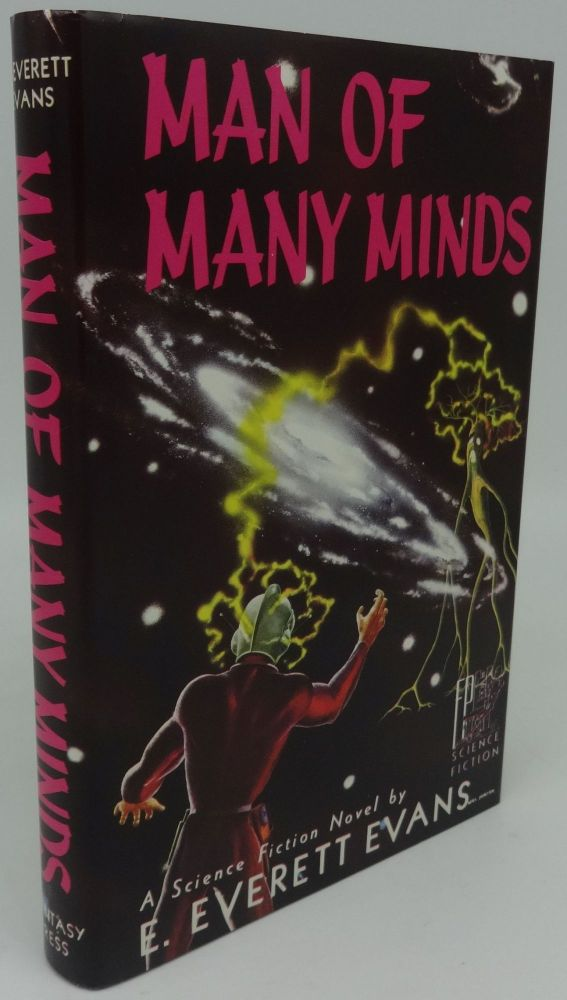 MAN OF MANY MINDS (SIGNED LIMITED). E. Everett Evans.