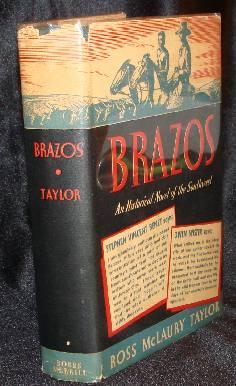 BRAZOS. Ross McLaury Taylor.