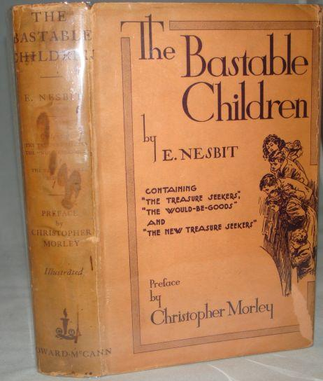 THE BASTABLE CHILDREN. Christopher Morley.