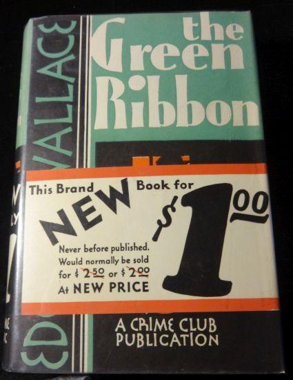 THE GREEN RIBBON. Edgar Wallace.