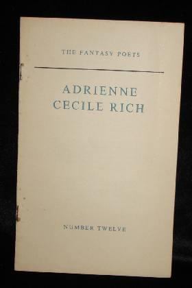 THE FANTASY POETS NUMBER TWELVE. Adrienne Cecile Rich.