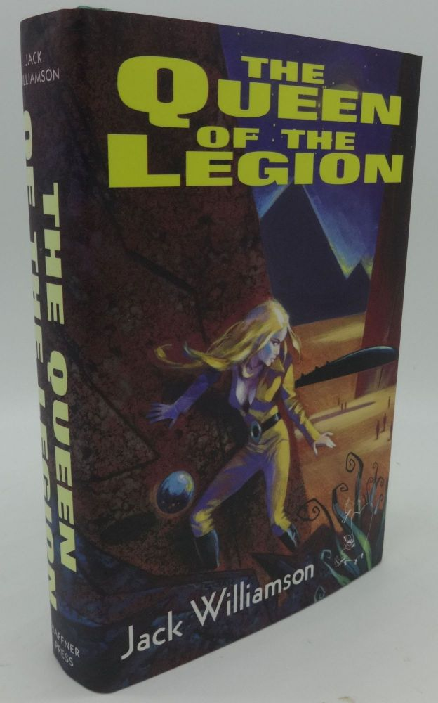 THE QUEEN OF THE LEGION (SIGNED LIMITED). Jack Williamson.