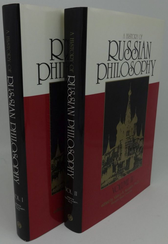 A HISTORY OF RUSSIAN PHILOSOPHY [Two Volumes]. Valery A. Kuvakin.