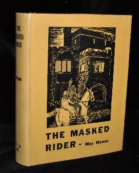 THE MASKED RIDER. May Wynne.