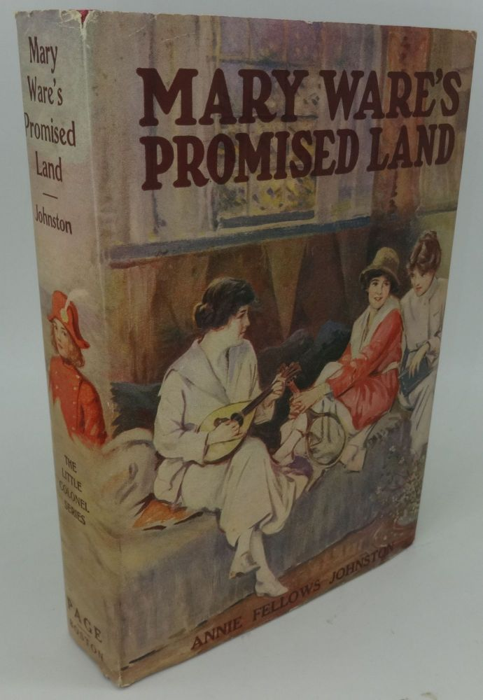MARY WARE'S PROMISED LAND. Annie Fellows Johnston.