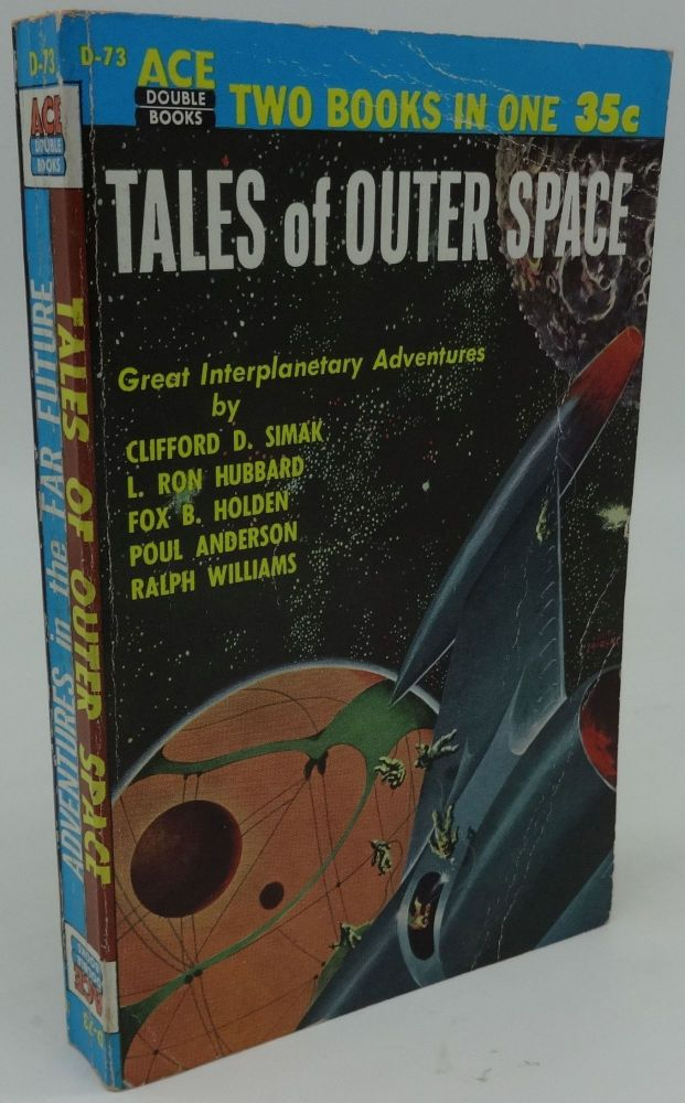 ADVENTURES IN THE FAR FUTURE AND TALES OF OUTER SPACE (ACE Double D-73. Donald A. Wollheim.