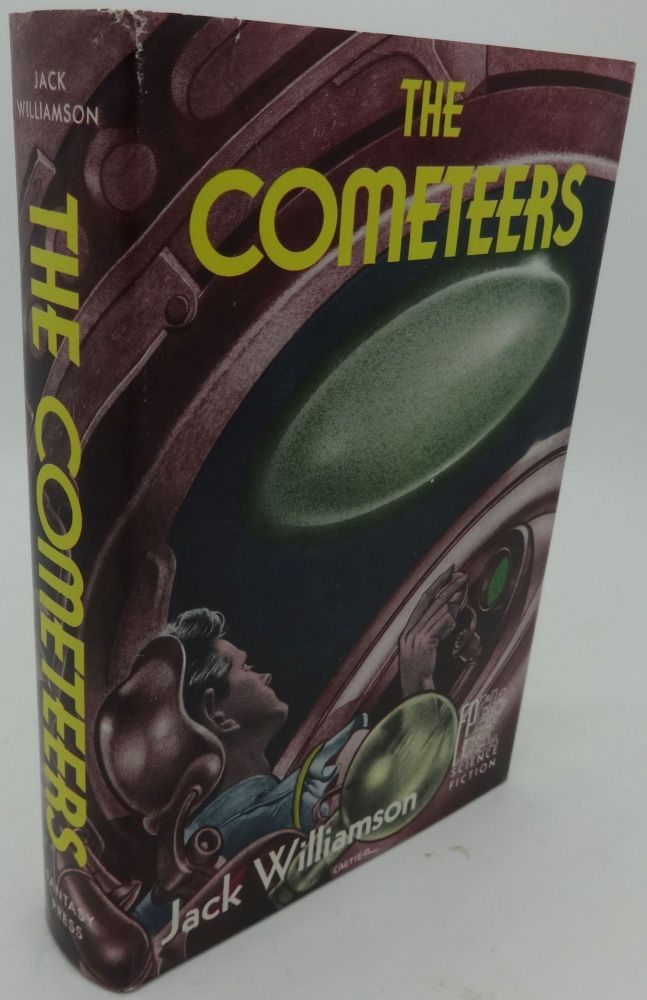 THE COMETEERS (SIGNED LIMITED). Jack Williamson.