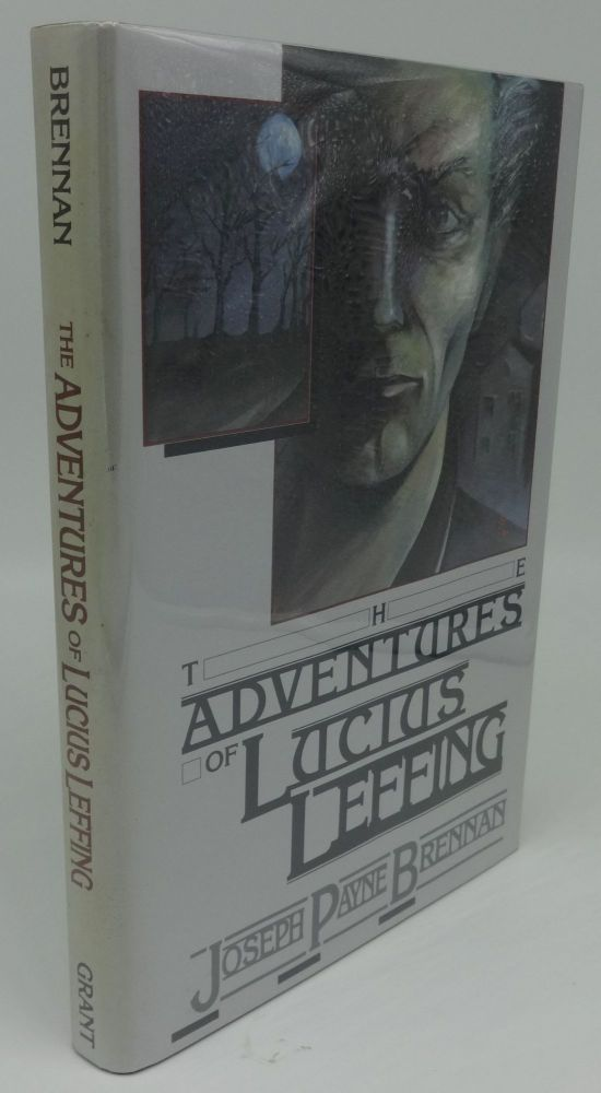 THE ADVENTURES OF LUCIUS LEFFING (SIGNED LIMITED). Joseph Payne Brennan.