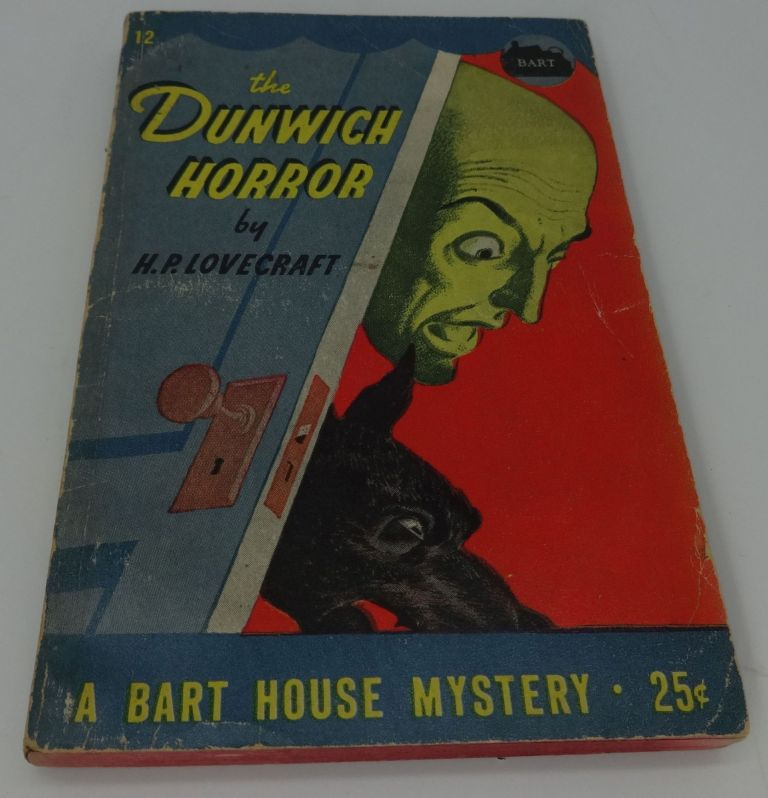 THE DUNWICH HORROR (Bart House Mystery 12). H. P. Lovecraft.