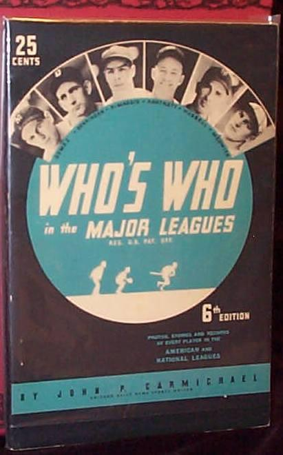 WHO'S WHO IN THE MAJOR LEAGUES - 6th Edition