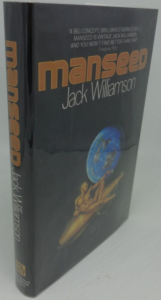 MANSEED (SIGNED/INSCRIBED). Jack Williamson.