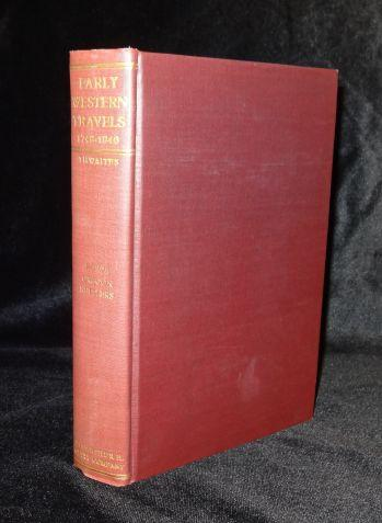 ADVENTURES OF THE FIRST SETTLERS ON THE OREGON OR COLUMBIA RIVER 1810-1813. Alexander Ross, Reuben Gold Thwaites.
