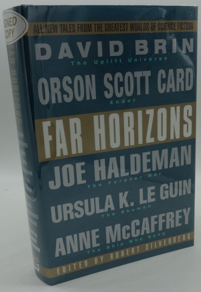 FAR HORIZONS (SIGNED BY SIX AUTHORS). Robert Silverberg.
