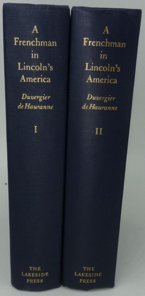 A FRENCHMAN IN LINCOLN'S AMERICA (TWO VOLUMES). Ernest Duvergier de Hauranne.