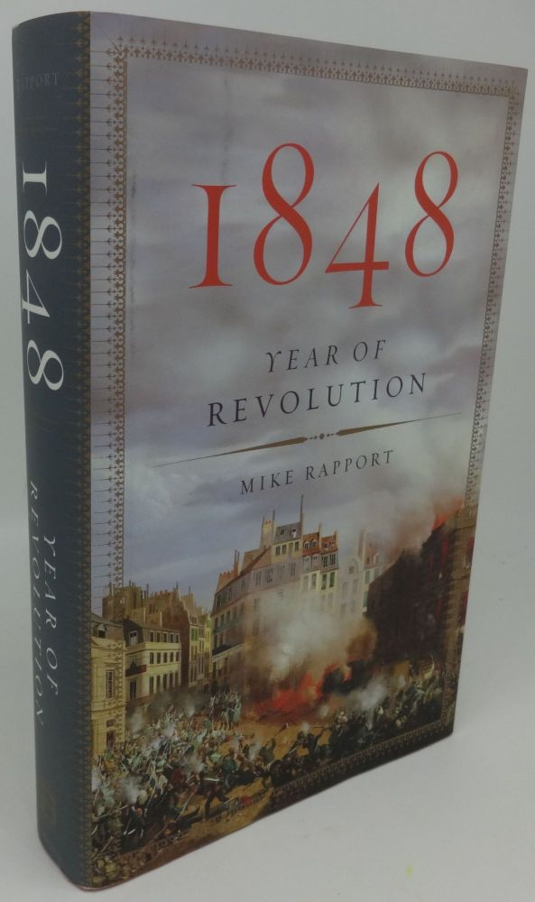1848 YEAR OF REVOLUTION. Mike Rapport.