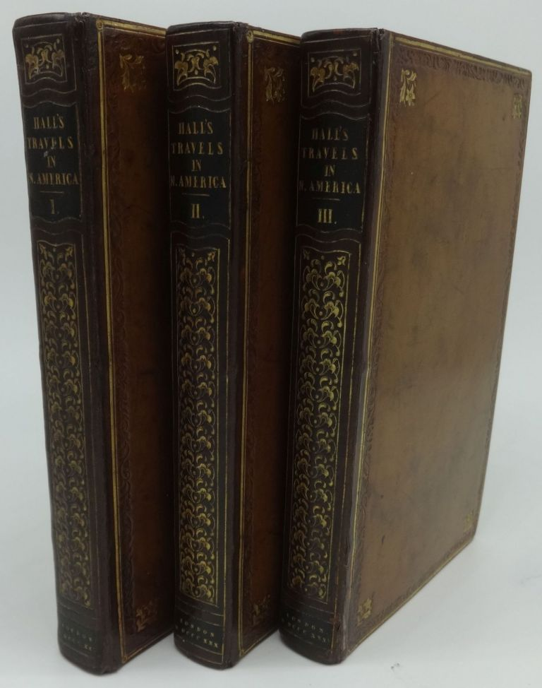 TRAVELS IN NORTH AMERICA (Three Volumes). Captain Basil Hall.