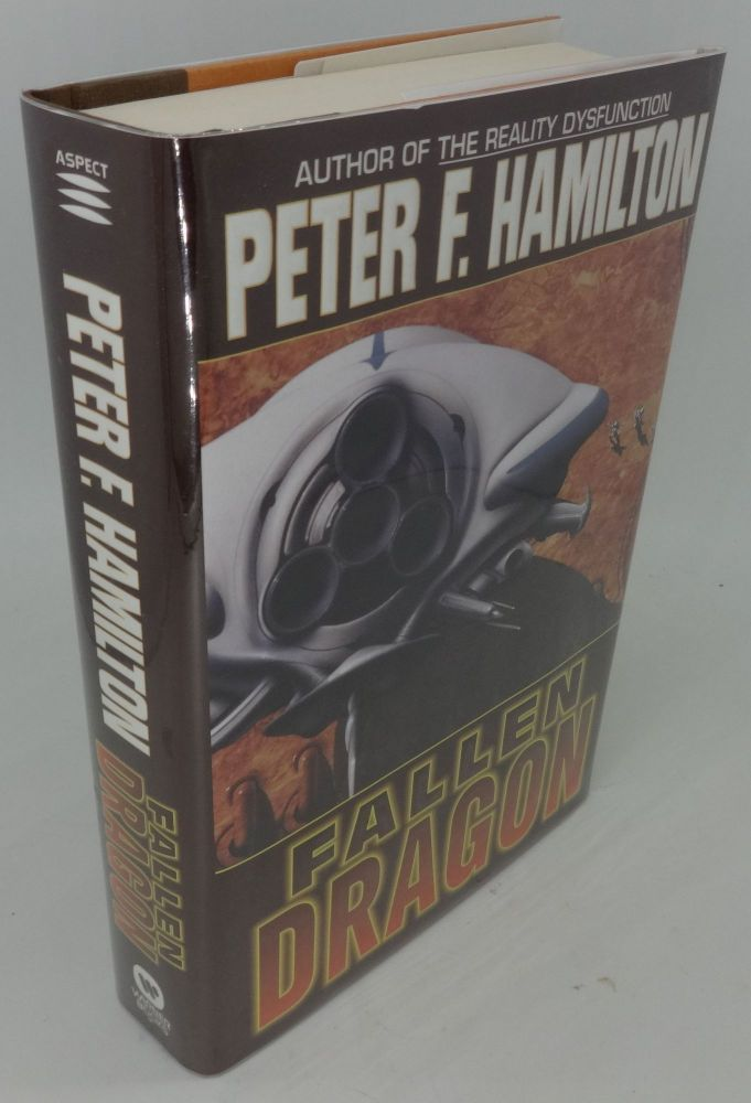 FALLEN DRAGON (SIGNED). Peter F. Hamilton.