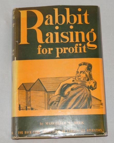 RABBIT RAISING FOR PROFIT. Marcellus W. Meek.