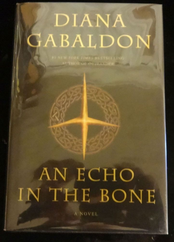 AN ECHO IN THE BONE. Diana Gabaldon.