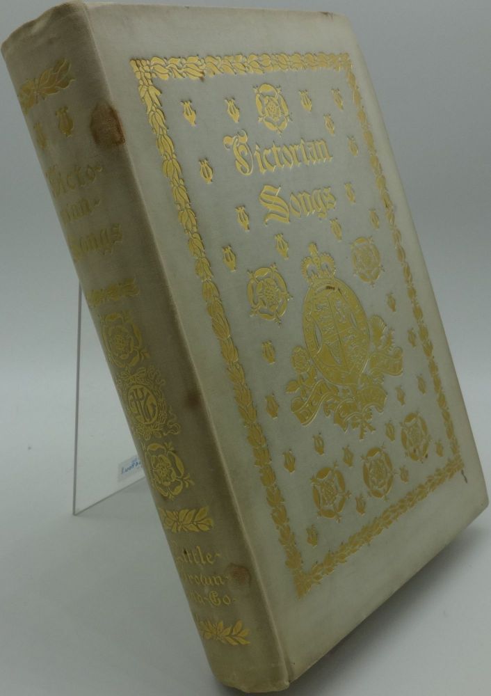 VICTORIAN SONGS Lyrics of the Affections and Nature (Deluxe Edition). Collected, Edmund D. Garrett.