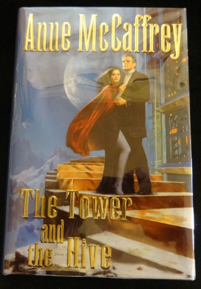 THE TOWER AND THE HIVE. Anne McCaffrey.