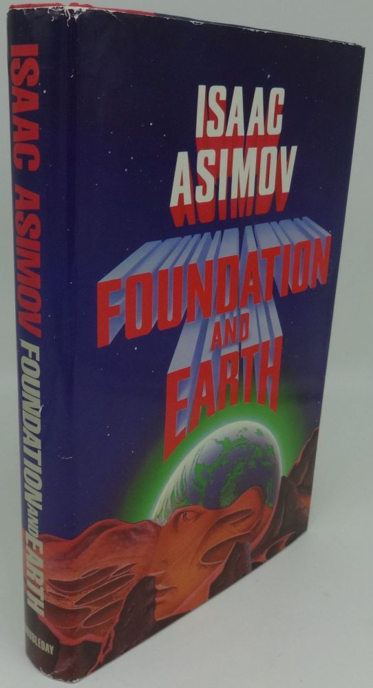 FOUNDATION AND EARTH (SIGNED). Isaac Asimov.
