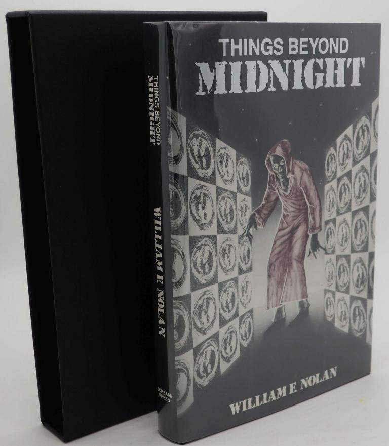 THINGS BEYOND MIDNIGHT [Signed Limited]. William Nolan.