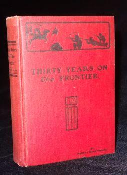 THIRTY YEARS ON THE FRONTIER. Robert McReynolds.
