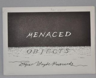 MENACED OBJECTS
