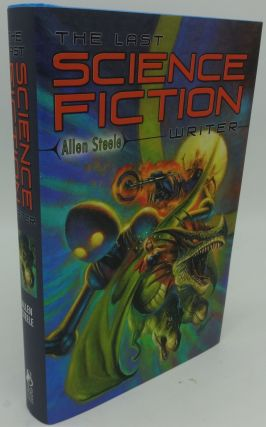 THE LAST SCIENCE FICTION WRITER (SIGNED