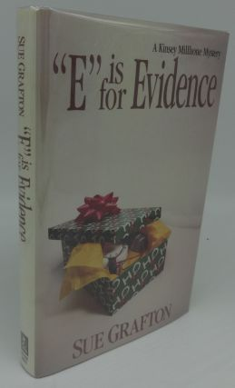E IS FOR EVIDENCE (SIGNED). Sue Grafton