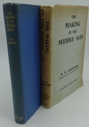 THE MAKING OF THE MIDDLE AGES. R. W. Southern.