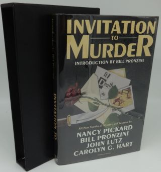 INVITATION TO MURDER (SIGNED LIMITED EDITION, SIGNED BY 20 AUTHORS). Bill Pronzini