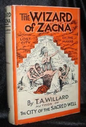 THE WIZARD OF ZACNA. T. A. Willard.