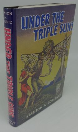 UNDER THE TRIPLE SUNS (SIGNED LIMITED). Stanton A. Coblentz