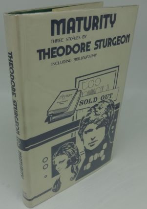 MATURITY (SIGNED LIMITED). Theodore Sturgeon